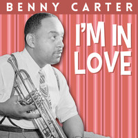 Benny Carter - I´m In Love