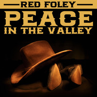 Red Foley - Peace In The Valley