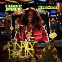 Chief Keef - Finally Rollin 2 (Glo'd Up Deluxe  Edition) (Explicit)