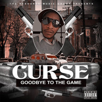 Curse - Goodbye to the Game