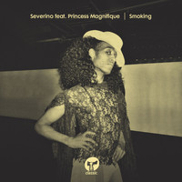 Severino - Smoking (feat. Princess Magnifique)