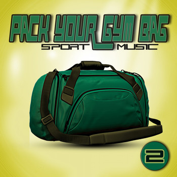 Various Artists - Pack Your Gym Bag: Sport Music 2