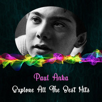 Paul Anka - Explore All the Best Hits