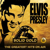 Elvis Presley - Solid Gold