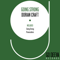 Dorian Craft - Going Strong