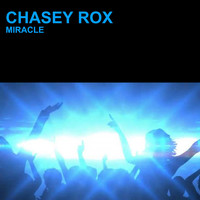 Chasey Rox - Miracle