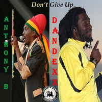 Anthony B - Don't Give Up (feat. Anthony B)