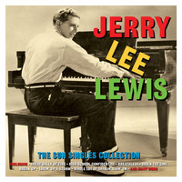 Jerry Lee Lewis - The Sun Singles Collection
