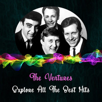 The Ventures - Explore All the Best Hits