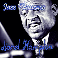 Lionel Hampton - Jazz Flamenco