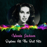 Wanda Jackson - Explore All the Best Hits