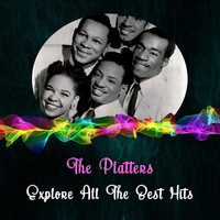 The Platters - Explore All the Best Hits
