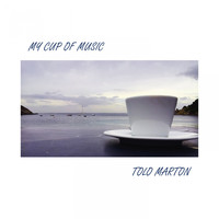 Tolo Marton - My Cup of Music