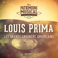 Louis Prima - Les grands crooners américains : Louis Prima, Vol. 1