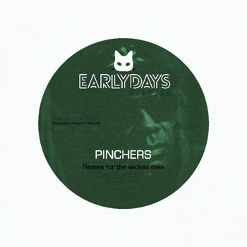 Pinchers - Flames for the Wicked Men (Cashflow)