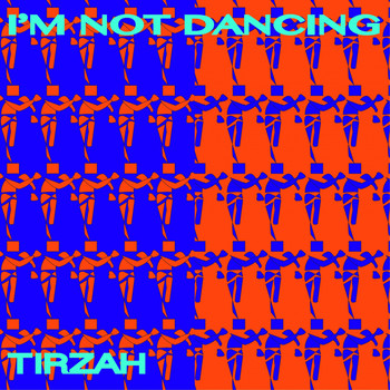 Tirzah - I'm Not Dancing
