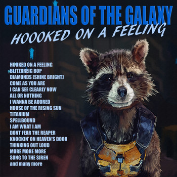 Various Artists - Guardians Of The Galaxy - Hooked On A Feeling