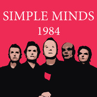 Simple Minds - 1984