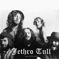 Jethro Tull - 1984 Revisited