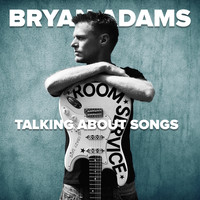 Bryan Adams - Talking About Songs