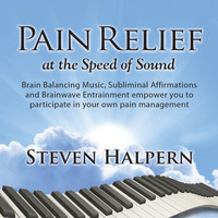 Steven Halpern - Pain Relief at the Speed of Sound