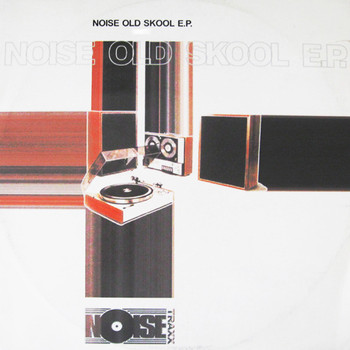 Various Artists - Noise Old Skool