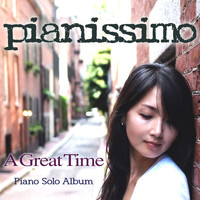 Pianissimo - A Great Time