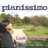 Pianissimo - Look at the Sky