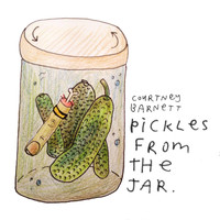 Courtney Barnett - Pickles from the Jar