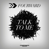 Fourward - Talk to Me