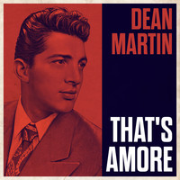 Dean Martin With Orchestra - That's Amore