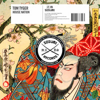 Tom Tyger - House Nation