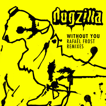 Dogzilla - Without You