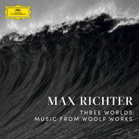 Max Richter [Piano] - Three Worlds: Music From Woolf Works
