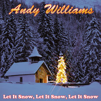 Andy Williams - Let It Snow, Let It Snow, Let It Snow
