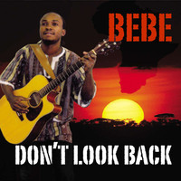 Bebe - Don't Look Back