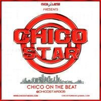 Chico Star - Chico on the Beat