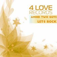 Amind Two Guys - Let's Rock (Extended Mix)