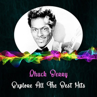Chuck Berry - Explore All the Best Hits