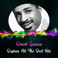 Erroll Garner - Explore All the Best Hits