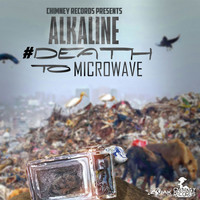 Alkaline - Death To Microwave - Single