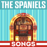 The Spaniels - Songs