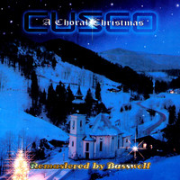 Cusco - A Choral Christmas (Remastered by Basswolf)
