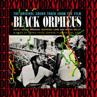 Antonio Carlos Jobim, Luiz Bonfá - Black Orpheus, Orfeu Negro (Hd Remastered Edition, Doxy Collection)