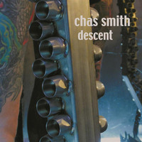 Chas Smith - Descent