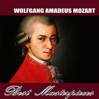 Wolfgang Amadeus Mozart - Best Masterpieces