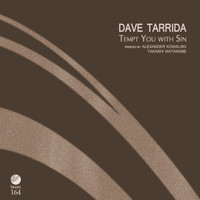 Dave Tarrida - Tempt You With Sin