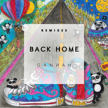 GANNAH - Back Home Remixes