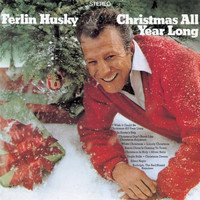 Ferlin Husky - Christmas All Year Long