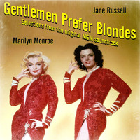Marilyn Monroe - Gentlemen Prefer Blondes (Selections from Original MGM Soundtrack)